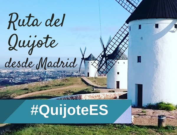 Ruta del Quijote Madrid turismo familiar